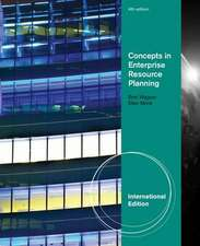 Concepts in Enterprise Resource Planning, International Edition