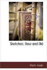 Sketches, New and Old