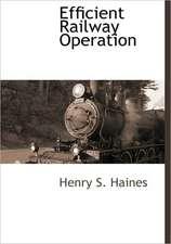 Efficient Railway Operation