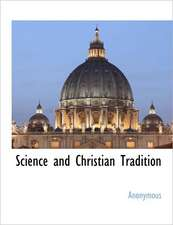 Science and Christian Tradition