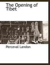 The Opening of Tibet