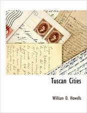 Tuscan Cities
