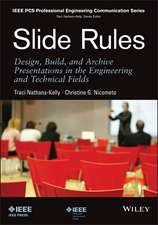 Slide Rules: Design, Build, and Archive Presentations in the Engineering and Technical Fields