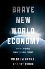Brave New World Economy