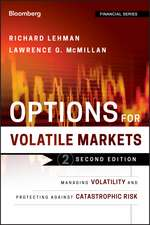 Options for Volatile Markets: Managing Volatility and Protecting Against Catastrophic Risk