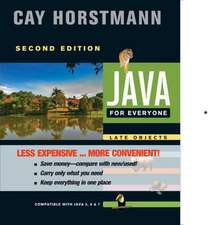 Java for Everyone:  Compatible with Java 5, 6, and 7
