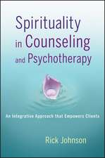 Spirituality in Counseling and Psychotherapy: An Integrative Approach that Empowers Clients