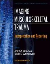 Imaging Musculoskeletal Trauma: Interpretation and Reporting