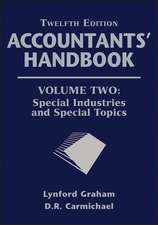 Accountants′ Handbook: Special Industries and Special Topics