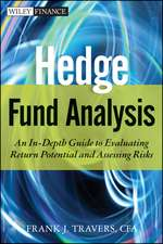 Hedge Fund Analysis: An In–Depth Guide to Evaluating Return Potential and Assessing Risks