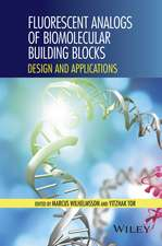 Fluorescent Analogs of Biomolecular Building Blocks: Design and Applications