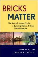 Bricks Matter: The Role of Supply Chains in Building Market–Driven Differentiation
