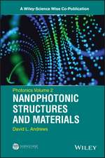 Photonics, Volume 2: Nanophotonic Structures and Materials