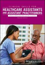 Clinical Skills for Healthcare Assistants and Assistant Practitioners