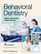 Behavioral Dentistry