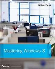 Mastering Windows 8