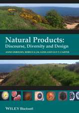 Natural Products: Discourse, Diversity, and Design