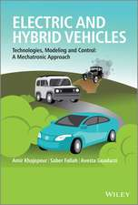 Electric and Hybrid Vehicles: Technologies, Modeling and Control – A Mechatronic Approach