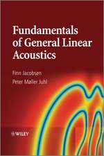 Fundamentals of General Linear Acoustics