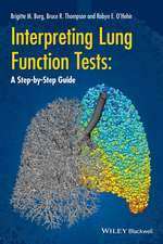 Interpreting Lung Function Tests: A Step–by Step Guide