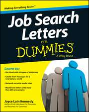 Job Search Letters for Dummies:  Ending Destructive Fights and Evolving Toward More Loving Relationships