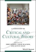 A Companion to Critical and Cultural Theory