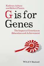 G Is for Genes:  The Impact of Genetics on Education and Achievement