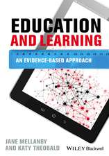 Education and Learning: An Evidence–based Approach