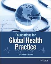 Foundations for Global Health Practice