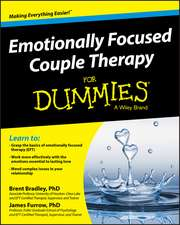 Emotionally Focused Couple Therapy for Dummies:  Science and Technology