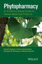 Phytopharmacy: An Evidence–Based Guide to Herbal Medicinal Products