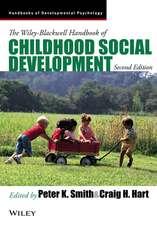 The Wiley–Blackwell Handbook of Childhood Social Development