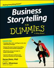 Business Storytelling for Dummies:  Exam 640-916