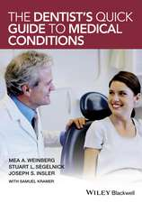 The Dentist′s Quick Guide to Medical Conditions
