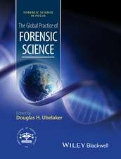 The Global Practice of Forensic Science