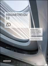 Parametricism 2.0: Rethinking Architecture′s Agenda for the 21st Century