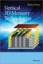 Vertical 3D Memory Technologies