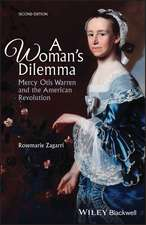 A Woman′s Dilemma: Mercy Otis Warren and the American Revolution