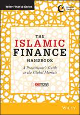 The Islamic Finance Handbook: A Practitioner′s Guide to the Global Markets