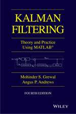 Kalman Filtering: Theory and Practice with MATLAB