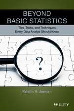 Beyond Basic Statistics: Tips, Tricks, and Techniques Every Data Analyst Should Know