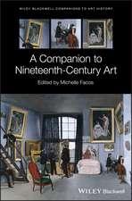 A Companion to Nineteenth–Century Art