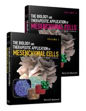 The Biology and Therapeutic Application of Mesenchymal Cells: 2 Volume Set