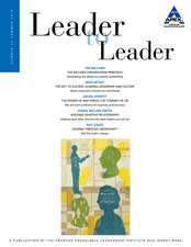 Leader to Leader (Ltl), Summer 2014:  Leading Transformation and Change