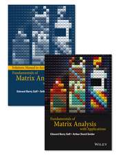 Fundamentals of Matrix Analysis with Applications Set