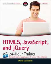 HTML5, JavaScript, and jQuery 24-Hour Trainer:  Enthralling and Effective Lesson Plans for Grades 5-8