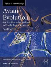 Avian Evolution: The Fossil Record of Birds and its Paleobiological Significance