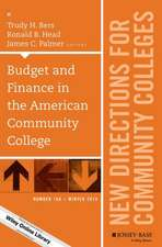 Budget and Finance in the American Community College: New Directions for Community Colleges, Number 168