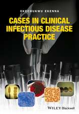 Cases in Clinical Infectious Disease Practice