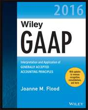 Wiley GAAP 2016 - Interpretation and Application of Generally Accepted Accounting Principles